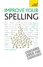 Improve Your Spelling: Teach Yourself ebook by Elspeth Summers