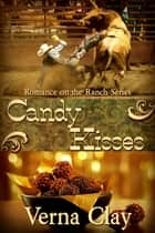 Candy Kisses ebook by Verna Clay