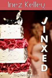 Jinxed ebook by Inez Kelley