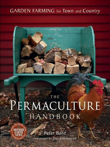 The Permaculture Handbook ebook by Peter Bane