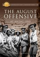 The August Offensive ebook by David Cameron