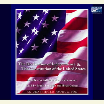 The Declaration of Independence and the Constitution of the United States audiobook by Various