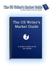 The US Writer's Market Guide ebook by Engan, Nina