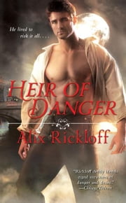 Heir of Danger ebook by Alix Rickloff