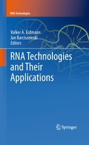 RNA Technologies and Their Applications ebook by