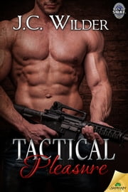 Tactical Pleasure ebook by J.C. Wilder