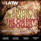 Cherry Orchard, The audiobook by Anton Chekhov, Frank Dwyer, Nicholas Saunders