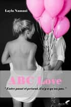ABC Love eBook by Layla Namani