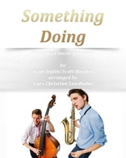 Something Doing Pure sheet music for piano by Scott Joplin/Scott Hayden arranged by Lars Christian Lundholm ebook by Pure Sheet Music