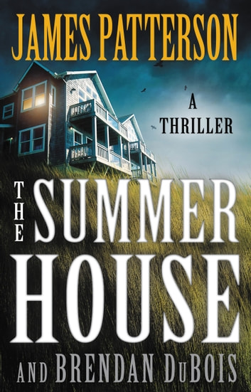 The Summer House ebooks by James Patterson,Brendan DuBois