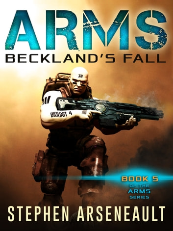 ARMS Beckland's Fall ebook by Stephen Arseneault