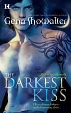 The Darkest Kiss ekitaplar by Gena Showalter