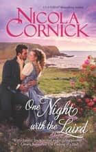 One Night with the Laird ebook by Nicola Cornick