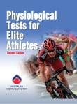 Physiological Tests for Elite Athletes, Second Edition