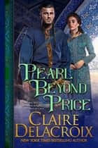 Pearl Beyond Price - A Medieval Romance ebook by