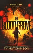 The Blood Grove ebook by Ty Hutchinson