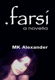 .Farsi ebook by MK Alexander