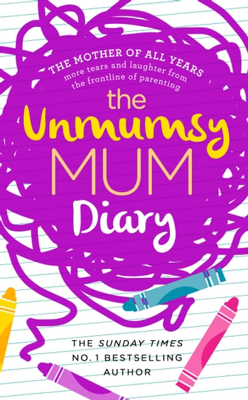 The Unmumsy Mum Diary ebook by The Unmumsy Mum