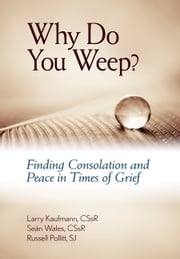 Why Do You Weep? ebook by A Redemptorist Pastoral Publication