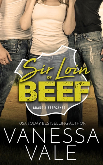 Sir Loin Of Beef ebook by Vanessa Vale