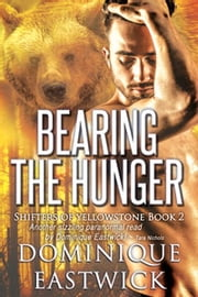 Bearing the Hunger ebook by Dominique Eastwick