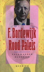 Rood paleis ebook by F. Bordewijk