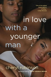 In Love With a Younger Man ebook by Cheryl Robinson