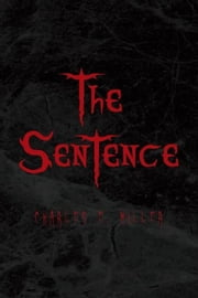 The Sentence ebook by Charles E. Miller