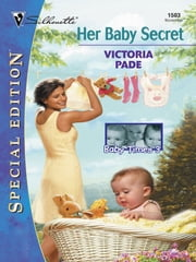 HER BABY SECRET ebook by Victoria Pade