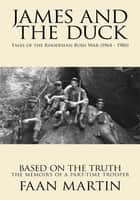 James and the Duck ebook by Faan Martin