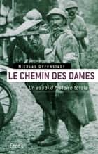 Le Chemin des Dames ebook by Nicolas Offenstadt