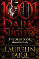 The Open Door: A Found Duet Novella ebook by Laurelin Paige