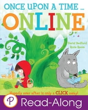 Once Upon a Time...Online - Happily Ever After Is Only a CLICK Away! ebook by David Bedford