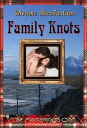 Family Knots ebook by Cherime MacFarlane