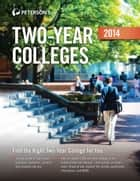 Two-Year Colleges 2014 ebook by Peterson's