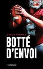 Botté d'envoi ebook by Nancy Thomas