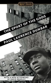 The Sport of the Gods ebook by Paul Laurence Dunbar,William L. Andrews,Marcellus Blount, PhD