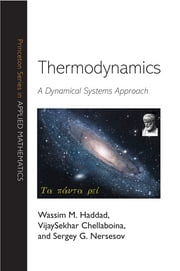 Thermodynamics - A Dynamical Systems Approach ebook by Wassim M. Haddad,VijaySekhar Chellaboina,Sergey G. Nersesov