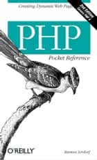 PHP Pocket Reference ebook by Rasmus Lerdorf