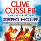 Zero Hour - NUMA Files #11 audiobook by Clive Cussler, Graham Brown