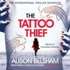 The Tattoo Thief audiobook by Alison Belsham