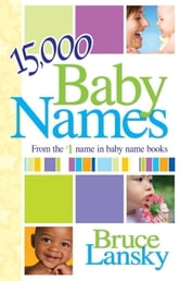 15,000+ Baby Names ebook by Bruce Lansky