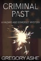 Criminal Past ebook by Gregory Ashe