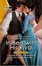 In Bed with His Rival - An older woman younger man romance ebook by Katherine Garbera