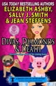 Divas, Diamonds & Death (a Danger Cove Pet Sitter Mystery) ebook by Elizabeth Ashby,Sally J. Smith,Jean Steffens
