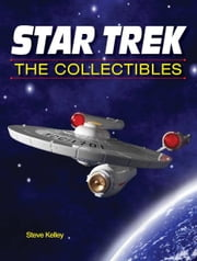 Star Trek The Collectibles ebook by Steve Kelley