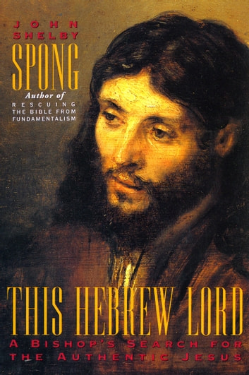 This Hebrew Lord ebook by John Shelby Spong