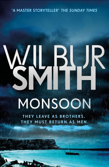 Monsoon - The Courtney Series 10 ebook by Wilbur Smith