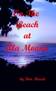 On the Beach at Ala Moana ebook by Don March