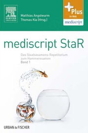 mediscript StaR - das Staatsexamens-Repetitorium zum Hammerexamen ebook by